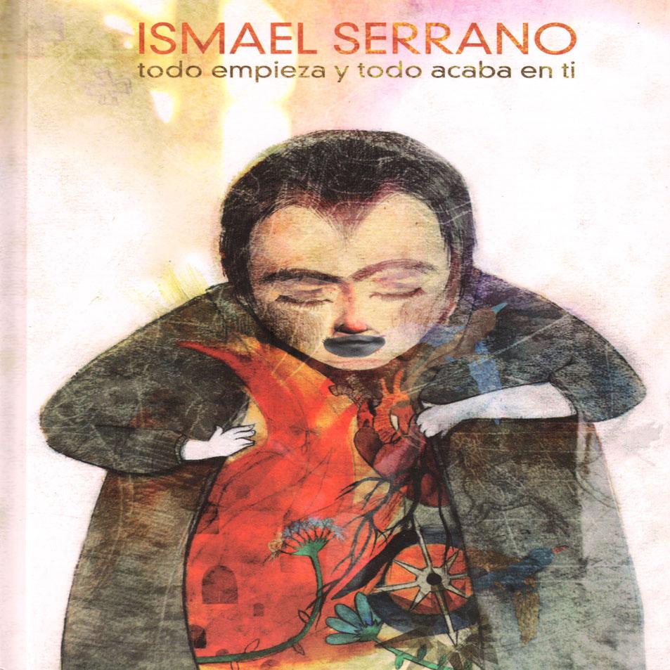ismael_serrano-todo_empieza_y_todo_acaba_en_ti_edicion_especial-frontal